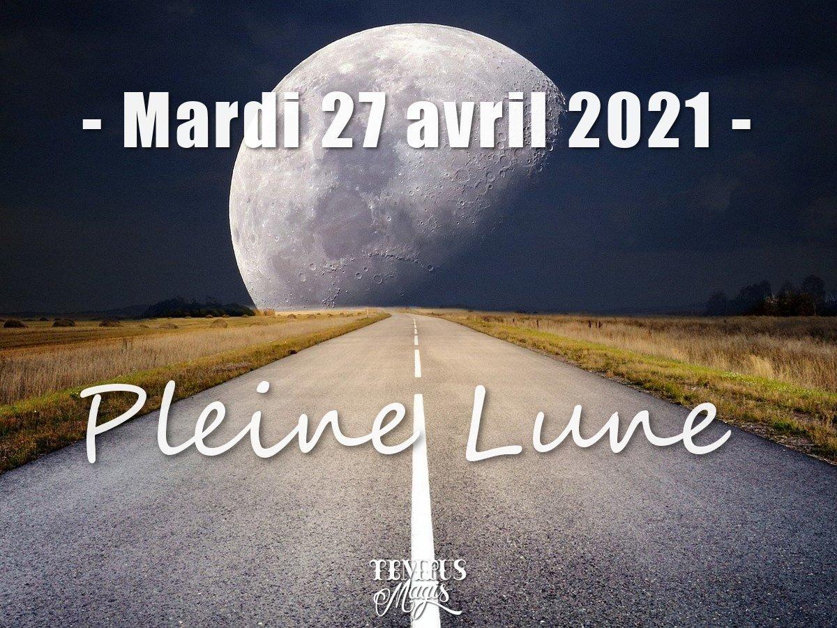 Pleine Lune et super Lune du 27 avril 2021