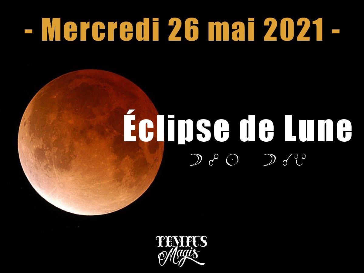 Pleine Lune et éclipse de Lune mai 2021