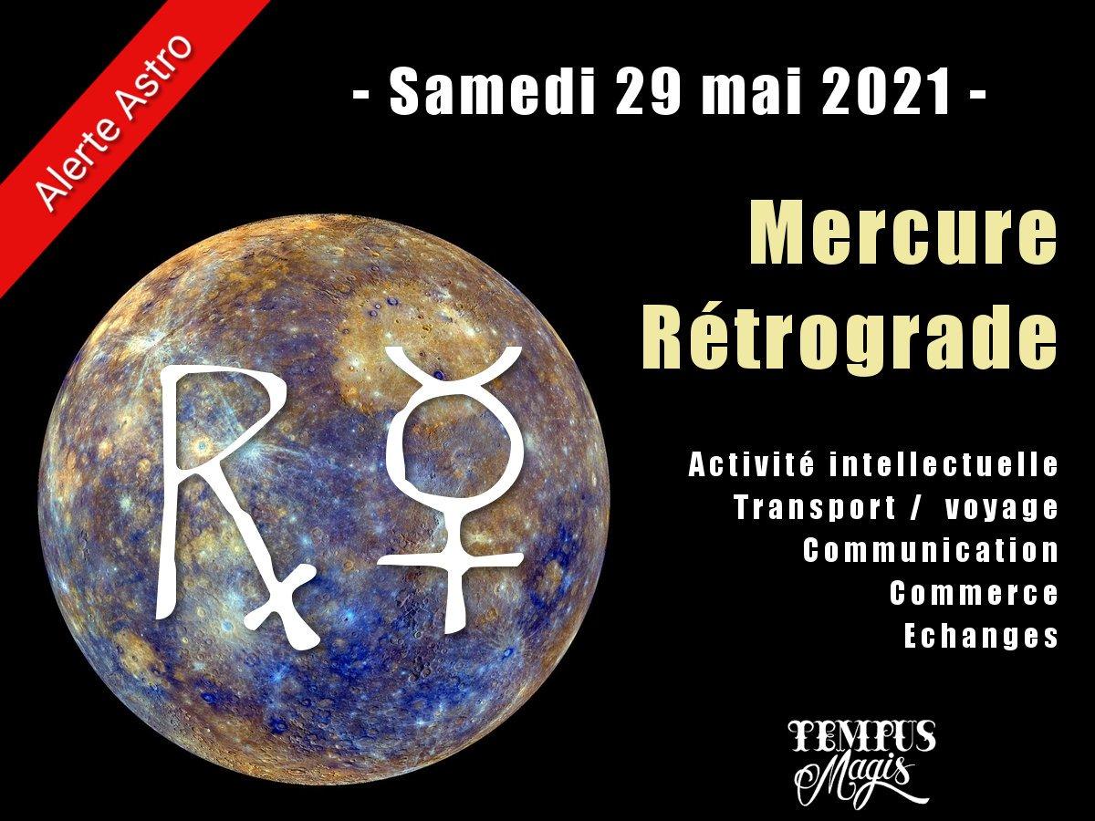 Mercure rétrograde mai 2021