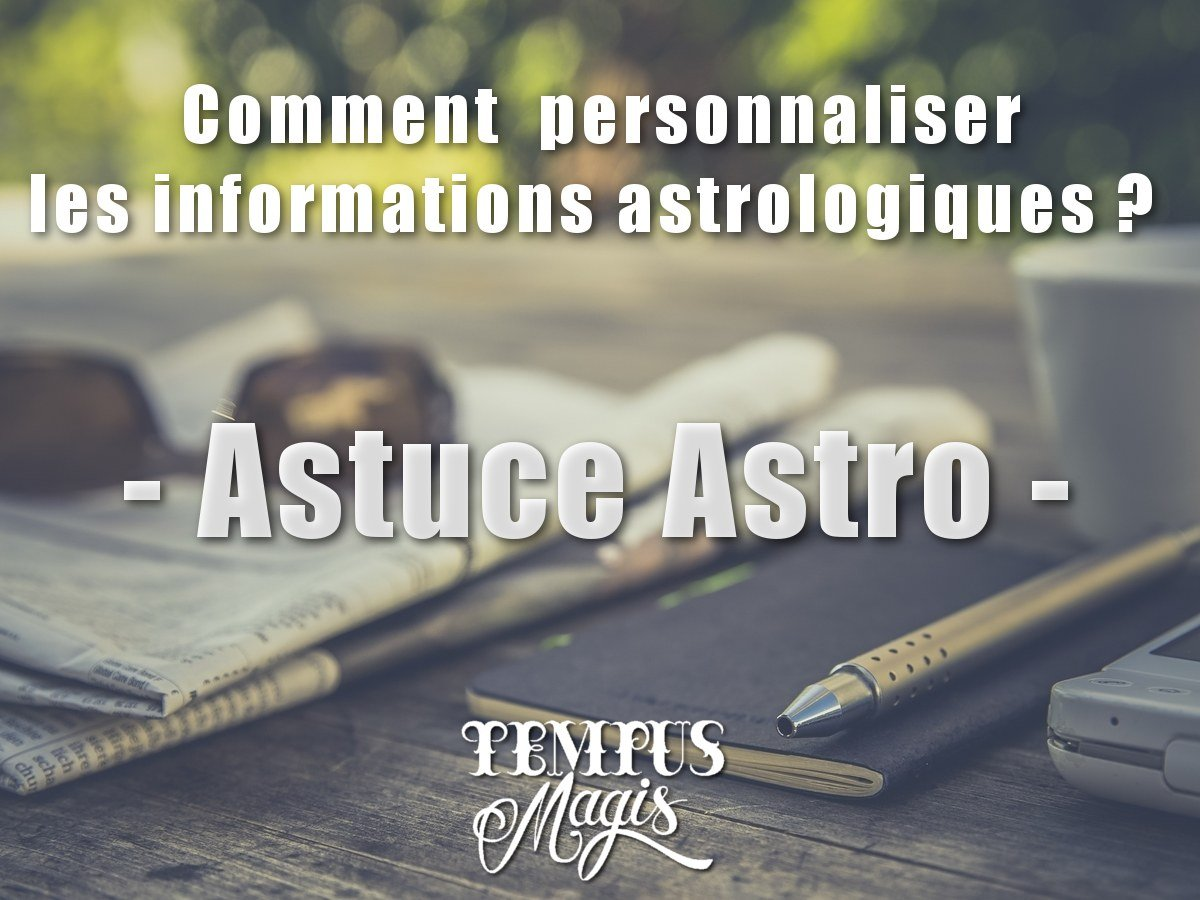 Comment prévoir en astrologie : Astuce