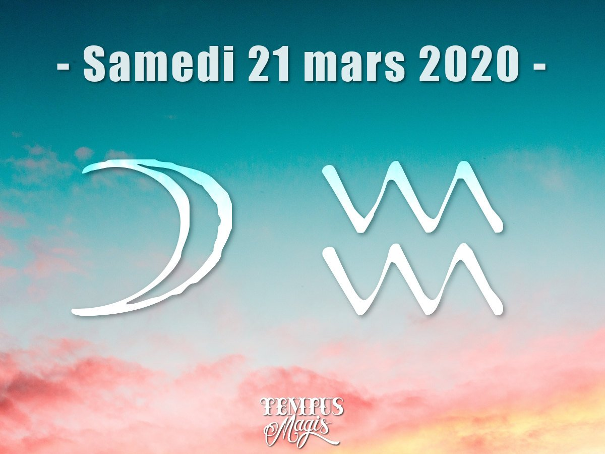 Lune en Verseau  : Mars 2020