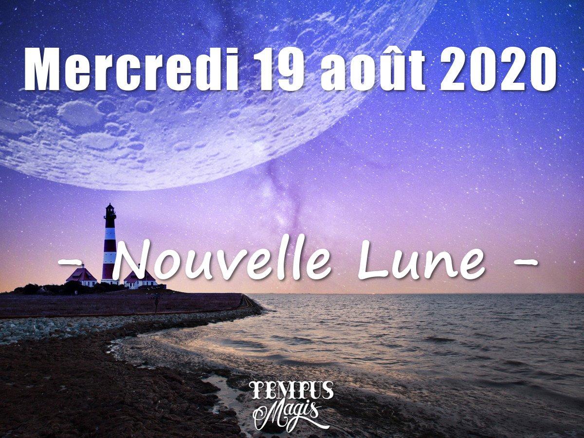 Nouvelle Lune 19 août 2020
