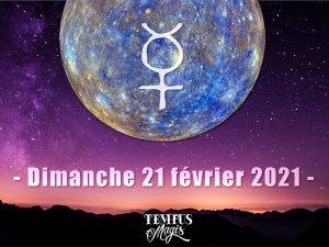 Mercure direct (dimanche 21 février 2021)
