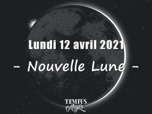 Nouvelle Lune (12 avril 2021)