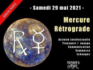Mercure rétrograde (29 mai 2021)