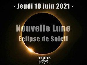 Nouvelle Lune et éclipse de Soleil (10 juin 2021)
