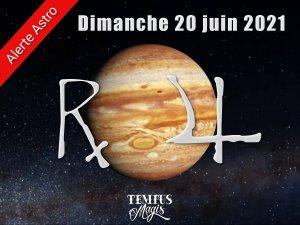 Jupiter rétrograde (20 juin 2021)
