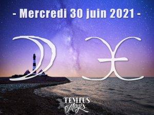 Lune en Poissons (30/06/2021)