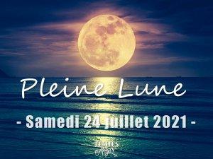Pleine Lune - Samedi 24 juillet 2021