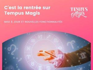 C'est la rentrée sur Tempus Magis (10/09/2021)