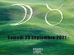 Lune en Taureau (25/09/2021)