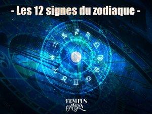 Débuter en astrologie - Les 12 signes du zodiaque
