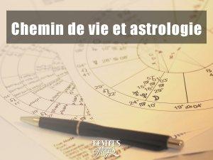 Chemin de vie en astrologie - Trouver la carte de votre destinée