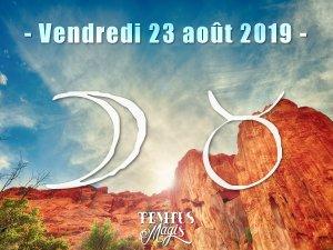 Lune en Taureau (23/08/2019)