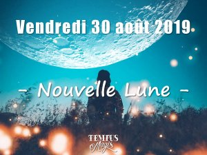 Nouvelle Lune (30/08/2019)