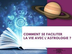 Se faciliter la vie grâce à l'astrologie et à l'Agenda Astro
