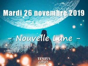 Nouvelle Lune (26/11/2019)