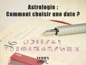 Comment choisir une date avec l'astrologie ?
