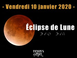 Pleine Lune / Eclipse de Lune (10/01/2020)