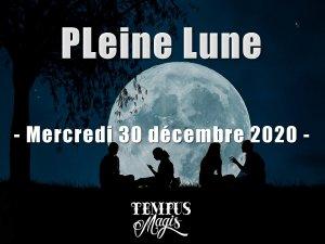 Pleine Lune 30 décembre 2020